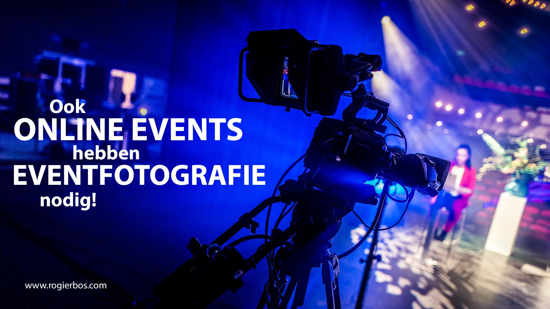 Ook online en streaming events hebben eventfotografie nodig